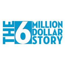the6milliondollarstory.com